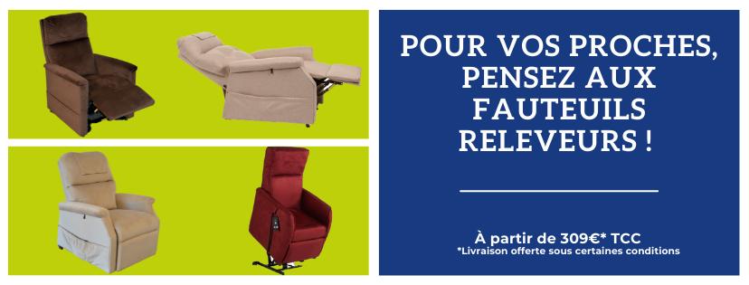 Pour vos proches, pensez aux fauteuils releveurs.